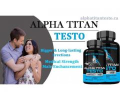 Alpha Titan Testo Reviews| Alpha Titan Testo Canada