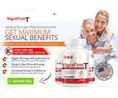 Why should you buy VigraFirmT Male Enhancement?