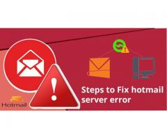 Steps To Fix Hotmail Server Error in Easy Way